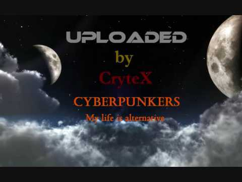 Cyberpunkers - My life is alternative