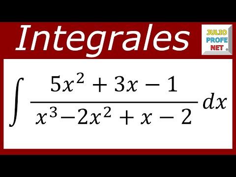 Integral por Fracciones Parciales