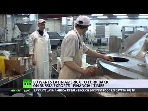 Food Wars: Latin America will not bow to EU (Sanctions), will work with Russia
