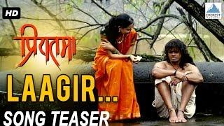 Laagir -- Teaser Trailer - Priyatama