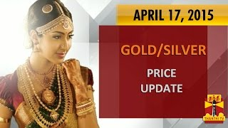 Gold & Silver Today Price Update  17-04-2015 Thanthitv Show   Watch Thanthi Tv Gold & Silver Today Price Update  Show April 17, 2015