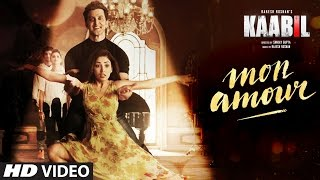 Mon Amour Song Video - Kaabil