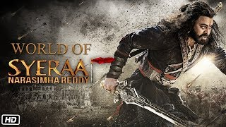 World Of SyeRaa | SyeRaaNarasimha Reddy
