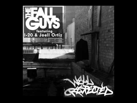 Fall Guys, Joell Ortiz and I-20 - Well Respected