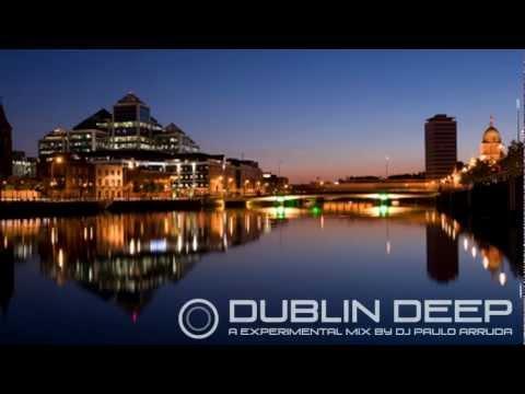 Dublin Deep - Soulful | Deep House Mix by Paulo Arruda
