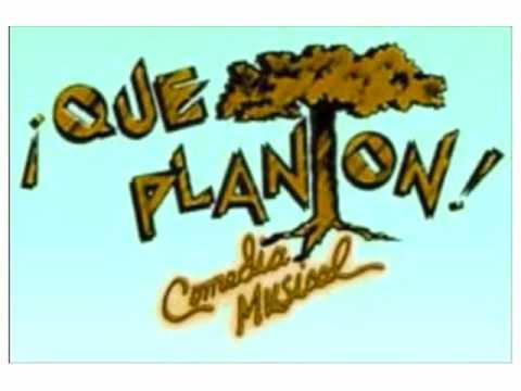 Que Planton - 17 La Propiedad del Reino Vegetal (Musica Original)