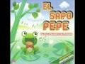 El Sapo Pepe Canciones Infantiles - Compositora ¨Analía García¨