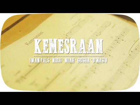 Kemesraan (Video Lirik) [Feat. NOAH, Nidji, Geisha & D'Masiv]
