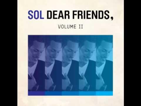Sol (@solzilla) - Dear Friends