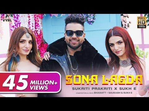 Sona Lagda (Official Video) Sukriti, Prakriti, Sukhe | Bharatt-Saurabh | Satti Dhillon | New Song