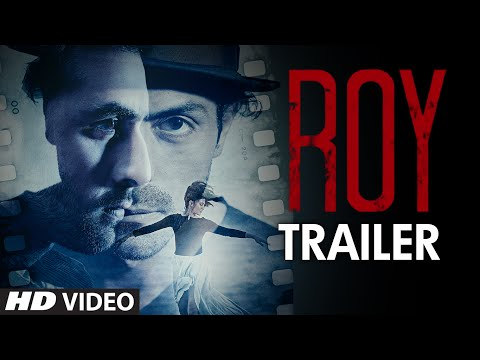 Exclusive: 'Roy' Trailer   Ranbir Kapoor   Arjun Rampal   Jacqueline Fernandez   T-series