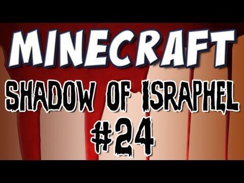 Minecraft - Shadow of Israphel Part 24: The Fiend