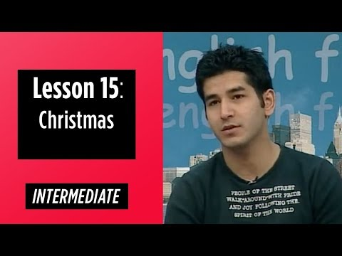 Intermediate Levels - Lesson 15: Christmas
