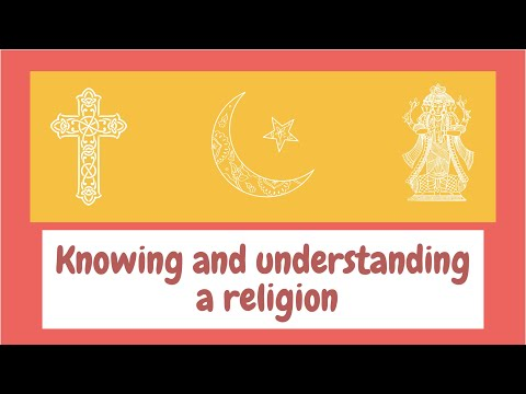 knowing and understanding a religion