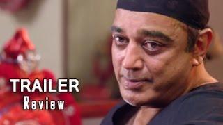 Uthama Villain Trailer Review   Kamal Haasan, K Balachandar,Pooja Kumar, Andrea