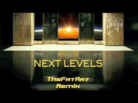 Avicii - Next Levels (TheFatRat Remix) : Must Hear