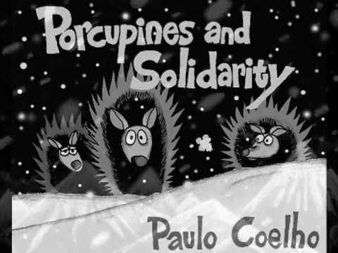 Porcupines and Solidarity - Paulo Coelho