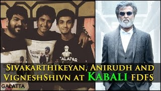 Sivakarthikeyan, Anirudh and VigneshShivn at Kabali FDFS Kollywood News 22-07-2016 online Sivakarthikeyan, Anirudh and VigneshShivn at Kabali FDFS Red Pix TV Kollywood News