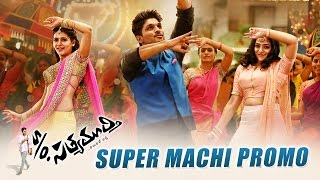 S/o Satyamurthy - Super Machi Song Teasers
