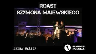Festiwale - Roast Szymona Majewskiego