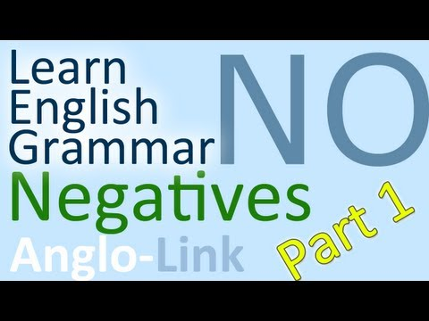 Negatives - Learn English Grammar (Part 1)