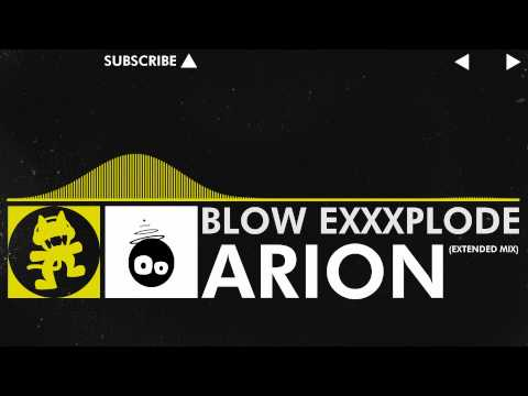 [Electro] - Arion - Blow ExXxplode (Extended Mix) [Monstercat Release]