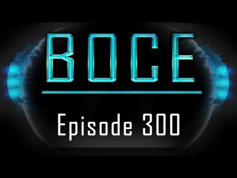 BOCE - Episode #300