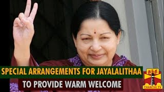 Watch Special Arrangements For Jayalalithaa To Provide Warm Welcome Thanthi tv News 23/May/2015 online