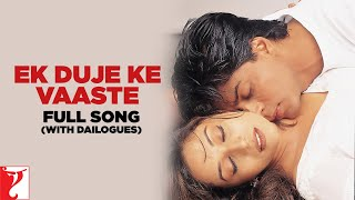 Ek Duje Ke Vaaste - Full Song (with Dailogues) | Dil To Pagal Hai