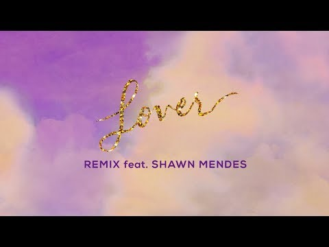 Taylor Swift – Lover Remix Feat. Shawn Mendes