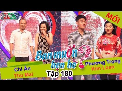 BẠN MUỐN HẸN HÒ – Tập 180 | Chí Ân – Thu Mai | Phương Trọng – Kim Loan | 27/06/2016