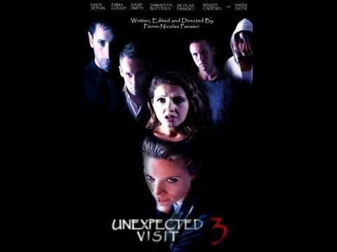Unexpected Visit 3 - [Horror Movie] - 2013 - Full Movie/English with French subtitles
