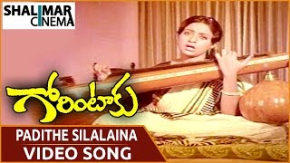 Padithe Silalaina Video Song - Gorintaku