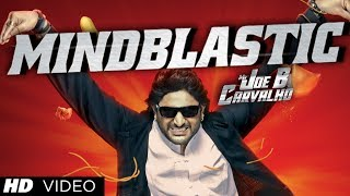 Mind Blastic Full Video Song Mr. Joe B. Carvalho