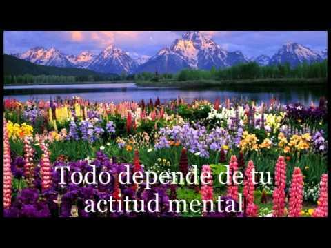 Actitud Mental Positiva - Todo depende de tu actitud mental.mpg