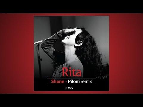 Rita - Shane (Piloni RMX) - שאנה - הרמיקס של פילוני