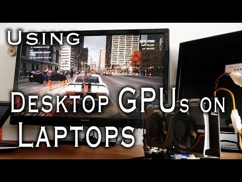 Gaming on a Laptop using an External GPU
