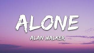 Alan Walker - Alone (Lyrics)
