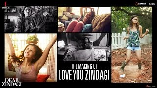 Making Of Love You Zindagi Song - Dear Zindagi