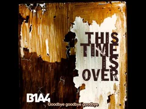 [ENG+ROM+KOR] B1A4 - This Time Is Over