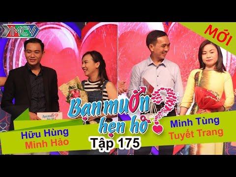 BẠN MUỐN HẸN HÒ – Tập 175 | Hữu Hùng – Minh Hảo | Minh Tùng – Tuyết Trang | 12/06/2016