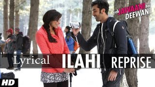 YEH JAWAANI HAI DEEWANI ILAHI REPRISE SONG WITH LYRICS