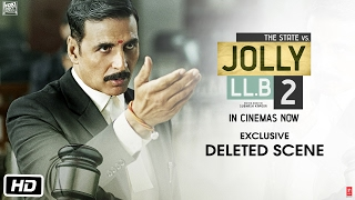 Jolly LL.B 2 - Exclusive: Deleted Scene