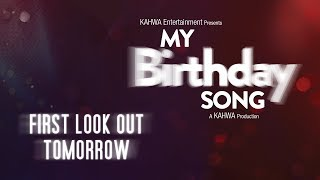 Pre Teaser | My Birthday Song