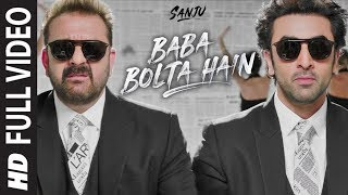 Baba Bolta Hain Bas Ho Gaya Full Video Song | SANJU