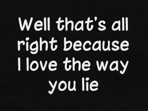 Eminem Ft. Rihanna - Love The Way You Lie   Lyrics
