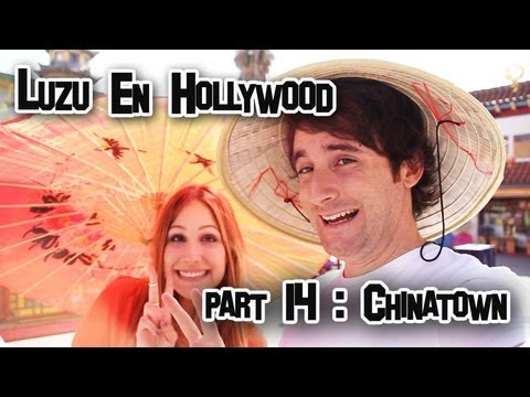 LUZU EN HOLLYWOOD 14: Chinatown - LuzuVlogs