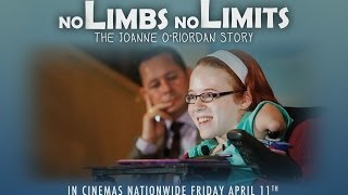 No Limbs No Limits (The Joanne O' Riordan Story) Official Cinema Trailer (HD)