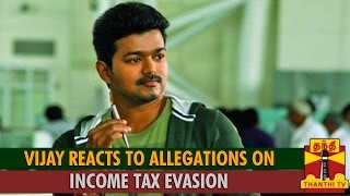 Watch Vijay Reacts To Allegations On Income Tax Evasion Thanthi tv News 06/Oct/2015 online