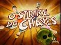 Chaves em Desenho Animado - 5ª temporada - O Strike do Chaves